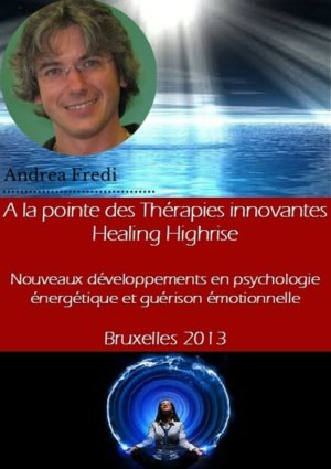 iepra Academy conférence healing highrise AGER andrea fredi