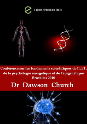 iepra Academy épigénétique dr dawson church conférence eft psychologie énergétique épigénétique