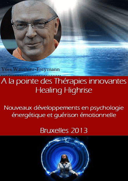 iepra Academy conférence healing highrise yves wauthier-freymann
