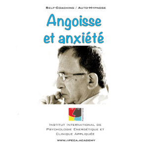 angoisse anxiete iepra Academy mp3 self coaching auto-hypnose