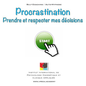 procrastination volonte iepra Academy mp3 self coaching auto-hypnose