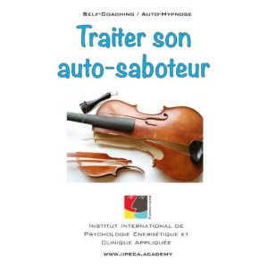 saboteur iepra Academy mp3 self coaching auto-hypnose